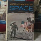 MANS CONQUEST OF SPACE Hardback Book 1972 Used Nat Geo
