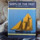 SHIPS of The Past Wood Sail Ship Sailing Boat Book