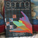 SIGNING SIGN LANGUAGE Learning Book Used Hand Speaking