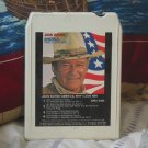 "JOHN WAYNE-""America, Why I Love Her"" 8 Track Tape 1973"