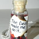The Devil Made Me Do It Bottle Necklace