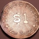 Massive Unc 40mm Deadwood Saloon Las Vegas $1 Gaming Token~Awesome Details~Fr/Sh