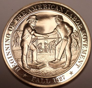 1827~START OF AMERICAN LABOR MECHANICS UNION~MASSIVE FRANKLIN MINT~FREE SHIPPING