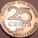 Rare Proof Trinidad & Tobago 1972 25 Cents~10th Anniversary of Independence~Fr/S