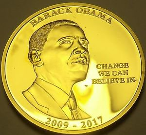 Gold Plated Proof Barack OBama~Change We Can Beleive In 40mm Medallion~Free Ship