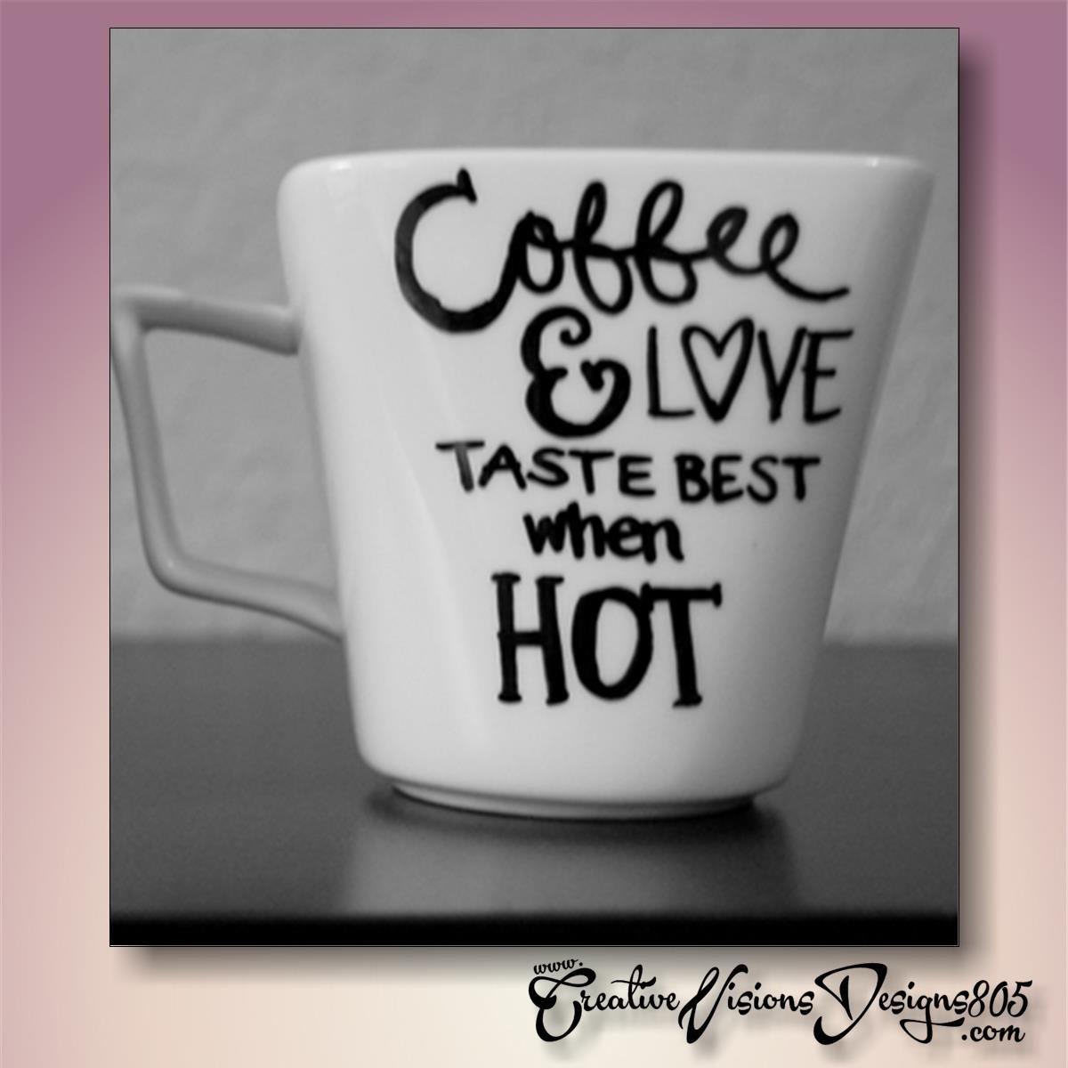 COFFEE AND LOVE - hand decorated coffee mug