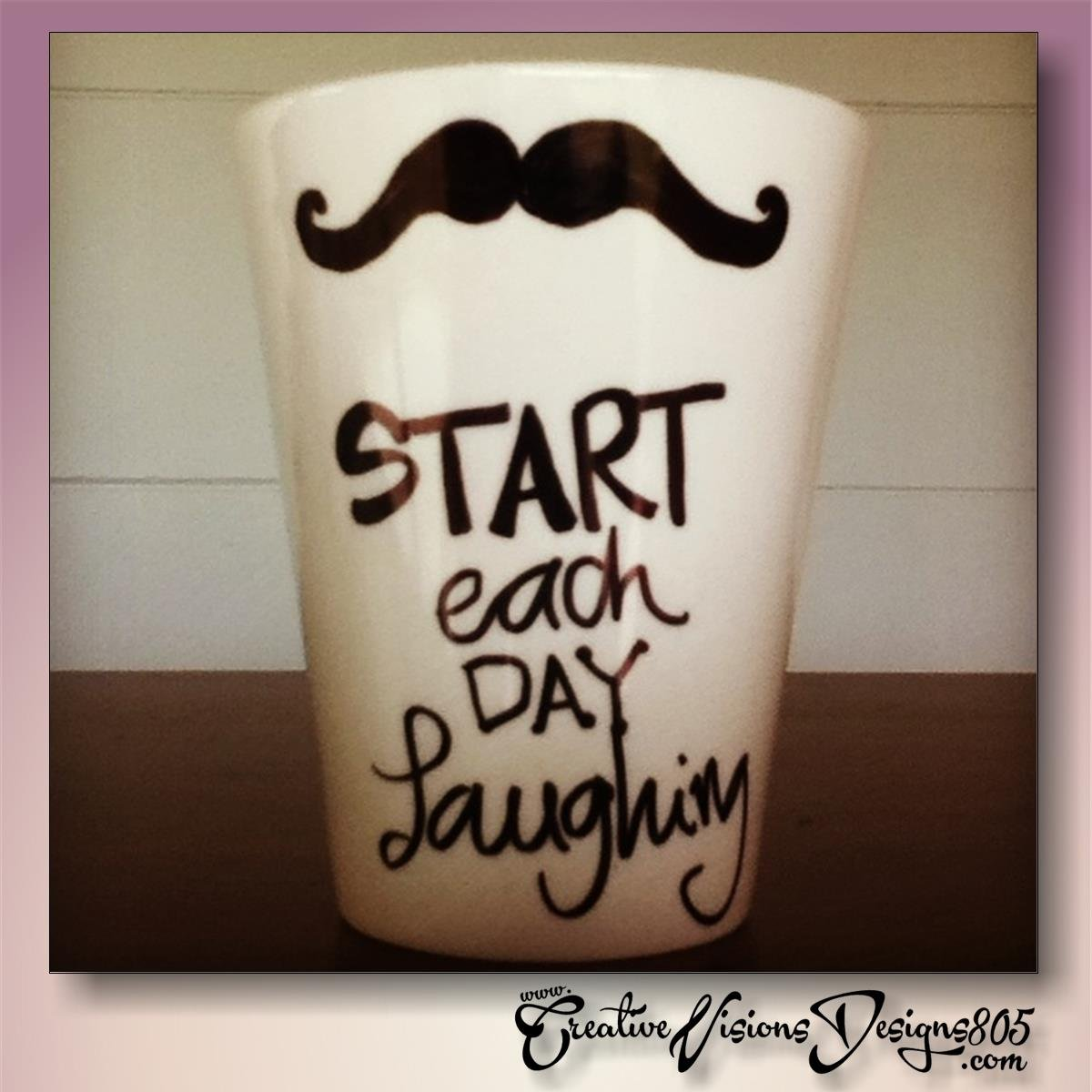 START EACH DAY LAUGHING - hand decorated coffee mug