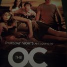 The Oc TV Show Poster Approx. 48 X 69 or 4 ft by 5 ft 9 inches