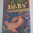 Big Blown Baby #1, #2