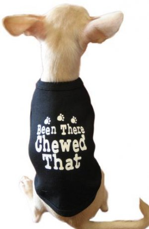 Been There Chewed That T-shirt
