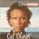 CAT CHASER ANTHONY CORREA, PETER WELLER, KELLY MCGILLIS R2 PAL