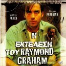 THE EXECUTION OF RAYMOND GRAHAM JEFF FAHEY,STERLING,REID R2 PAL