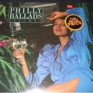 "PHILLY BALLADS VOL. 1~ TEDDY PENDERGRASS/THE O""JAYS/ PATTI LABELLE & MORE"