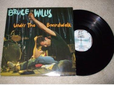"BRUCE WILLIS ~ UNDER THE BOARDWALK 12"" IMPORT/ RARE"