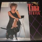"TINA TURNER ~ BETTER BE GOOD TO ME 12"" ((((PROMO))) NEVER PLAYED / MINT"