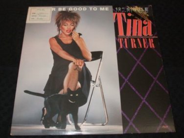 """TINA TURNER ~ BETTER BE GOOD TO ME 12"""" ((((PROMO))) NEVER PLAYED / MINT"""
