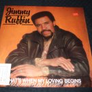 "JIMMY RUFFIN ~ THAT'S WHEN MY LOVING BEGINS 12"" MINT/RARE"