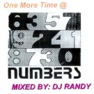 NUMBERS ~ ONE MORE TIME   Mixed by: DJ RANDY