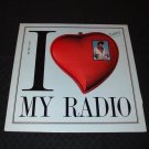 TAFFY ~ I LOVE MY RADIO (USA 86 MIX) NEW  / MINT