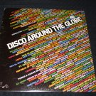 DISCO AROUND THE GLOBE ~ VARIOUS ARTIST MINT/RARE