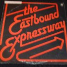 THE EASTBOUND EXPRESSWAY ~ LP ( IAN LEVINE ) VERY RARE