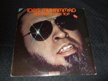 IDRIS MUHAMMAD ~ BOOGIE TO THE TOP EP MINT / RARE/ PROMO