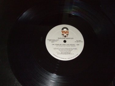 """EARLENE BENTLEY ~ I'M LIVING MY OWN LIFE 12"""" PROMO/ MINT/ HARD TO FIND"""