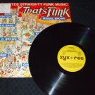 VARIOUS ARTISTS ~ 55 MINUTE STRAIGHTY FUNK MUSIC LP/ MINT/ RARE