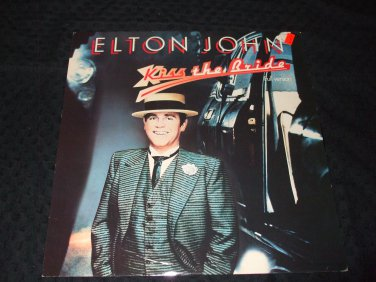 "ELTON JOHN ~ KISS THE BRIDE 12"" MINT/ LIKE NEW/ NEVER PLAYED/ HARD TO FIND"