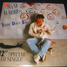 "SAM HARRIS ~ SUGAR DON'T BITE 12"" NEAR MINT/ PROMO"