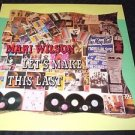 "MARI WILSON ~ LET'S MAKE THIS LAST   12""  MINT/ RARE/ NEVER PLAYED / LIKE NEW"
