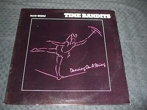 """TIME BANDITS ~ DANCING ON A STRING  12"""" MINT/ RARE/ LIKE NEW/ NEVER PLAYED"""