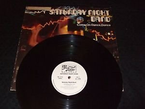 SATURDAY NIGHT BAND ~ COME ON DANCE, DANCE  LP / NICE / PROMO