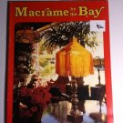 Macrame By the Bay Vintage Decor Pattern Book Jeep San Francisco 1977 Jewelry