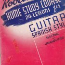 George Roberts Home Study Course:; 24 Lessons for Guitar, Spanish Style 1939