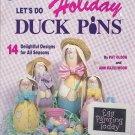 Let's Do Holiday Duck Pins Tole Painting Pattern Book for Paper Mache Bowling Pins