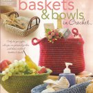 Annie's Attic Baskets & Bowls in Crochet Pattern Booklet 879547