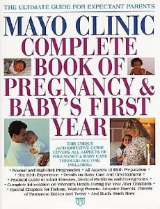 Book of Pregnancy and Baby's First Year, By Mayo Clinic