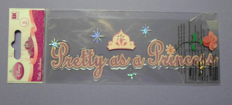 Disney Princess EK Success PRETTY as a PRINCESS Dimensional Stickers NIP