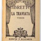 GRAND OPERA LIBRETTO LA TRAVIATA Verdi EDWIN KALMUS T.T. BARKER ITALIAN ENGLISH