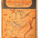 Abraham Lincoln Wächst auf in der Wildnis Carl Sandburg 1948 WW2 Occupation Book