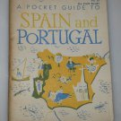 A Pocket GUIDE to SPAIN and PORTUGAL Department of ARMY DA PAM 20-187 PB 1953