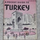 A Pocket GUIDE to TURKEY Department of ARMY DA PAM 20-182 PG 11 June 1953 Korea