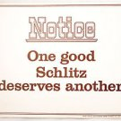 NOS Vintage Schlitz Beer Sign 1970 USA Milwaukee Heavy Cardboard One Good
