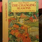 An American Sampler Ser.: An American Sampler : Changing Seasons by Susan Winget