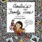 Amelia's Family Ties by Marissa Moss (2000, Softcover)