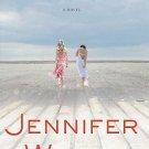 Best Friends Forever by Jennifer Weiner (2009, Hardcover)