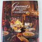 Gourmet's Holidays and Celebrations by Gourmet Magazine Editors HARDCOVER
