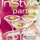 Parties : The Complete Guide to Easy, Elegant Entertaining (2005, Hardcover) NEW