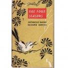 The Four Seasons - Japanese Haiku Second Series - Basko